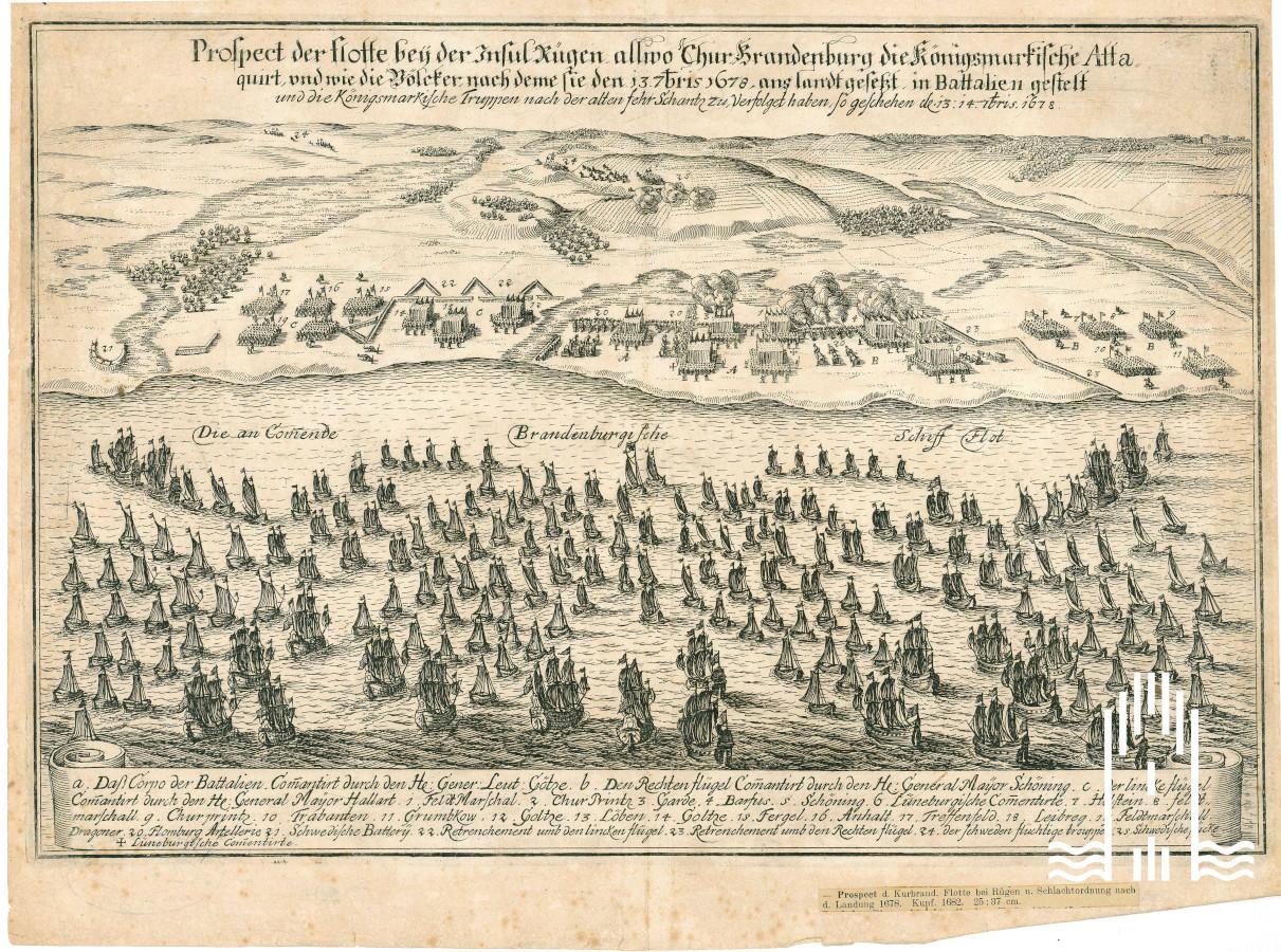 Prospect der Kurbrandenburgischen Flotte bei Rügen und Schlachtordnung nach der Landung 1678
